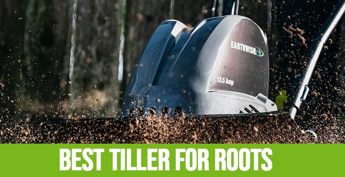 Best Tiller For Roots In 2021 (Review & Buying Guide)